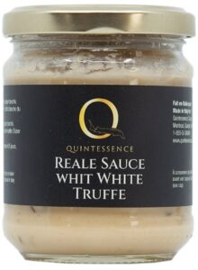 Reale sauce whit white truffe